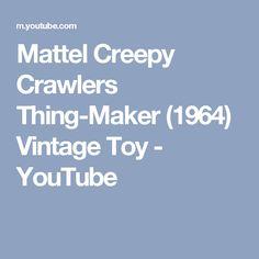 Mattel Creepy Crawlers Thing-Maker (1964) Vintage Toy - YouTube