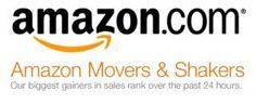 Amazon Movers & Shakers – Hottest Selling Items