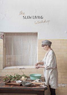 slow living workshop melbourne   beth kirby