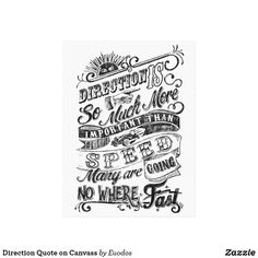 Direction Quote on Canvass Canvas Print