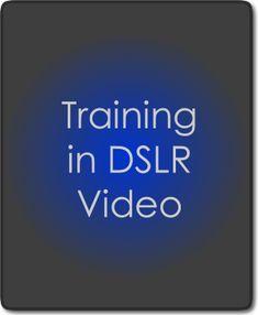 training DSLR video