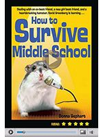 How to Survive Middle School, Donna Gephart