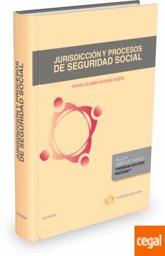 Jurisdicción y procesos de seguridad social / Brais Columba Iglesias Osorio