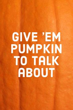 These cheeky pumpkin quotes and puns are the best way to celebrate the arrival of Halloween! You can even carve or paint these funny quotes on pumpkins and jack-o'-lanterns for the wittiest decorations around. Halloween Captions, Halloween Puns, Halloween Quotes, Halloween Witches, Halloween 2019, Halloween Ideas, Pumpkin Puns, Pumpkin Quotes, Pumpkin Spice
