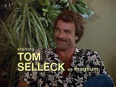 Starring Tom Selleck as Magnum. (Magnum P.I.)