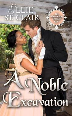 A Noble Excavation by Ellie St. Clair