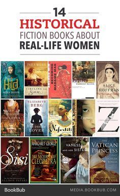 Go back in time with these 14 historical fiction books about real-life women.