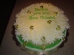 You will Bee Missed - Made this cake for a friend, that is moving jobs. Thanks to for her great idea. chocolate cake with peanut butter filling. Goodbye Cake, Goodbye Party, Cake Cookies, Cupcake Cakes, Food Cakes, Cupcakes, Modeling Chocolate, Chocolate Cake, Going Away Cakes