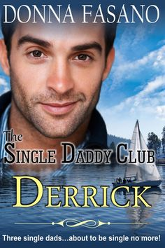 The Single Daddy Club: Derrick, Book 1 - Kindle edition by Donna Fasano. Literature & Fiction Kindle eBooks @ Amazon.com.