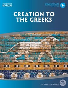 MFW Creation to the Greeks curriculum