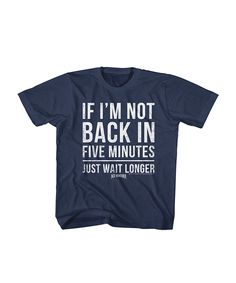 Navy Blue 'If I'm Not Back' Tee - Toddler & Boys