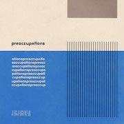 Preoccupations – Preoccupations – Rezension des Musikmagazins éclat