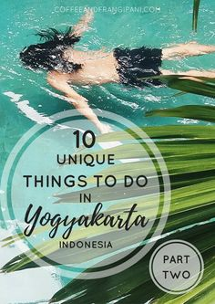 10 Unique Things To Do In Yogyakarta, Indonesia. Make the most of your time in Jogjakarta, the coolest city in Indonesia. Drink great coffee, find the best views and stay at an amazing hotel in Yogyakarta.