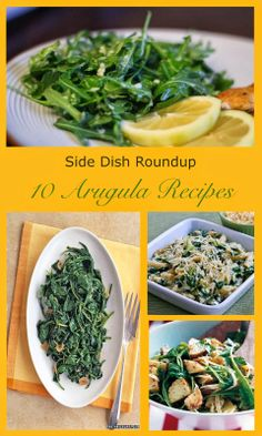 Arugula Side Dish Recipe Roundup
