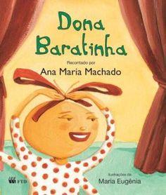 """PLANO DE AULA: DONA BARATINHA PÚBLICO ALVO: Educação Infantil  CONTEÚDO Leitura e escrita  OBJETIVO Desenvolver a oralidade; Desenvolver o prazer em ouvir diferentes histórias; Proporcionar aos alunos a possibilidade de ouvir, sentir emoções e viver a fantasia por meio da história da """"Dona Baratinha""""/literatura infantil; Aprender a ouvir.   DESENVOLVIMENTO METODOLÓGICO 1º …"""