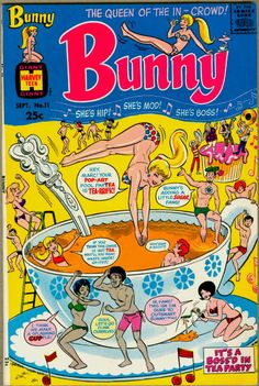 Bunny - The Queen of the In-Crowd No. - from Harvey Comics, ca. Old Comics, Archie Comics, Comics Girls, Funny Comics, Vintage Comic Books, Vintage Comics, Vintage Posters, Art Bin, Josie And The Pussycats