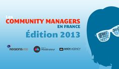 Les résultats de l'enquête 2013 sur les community managers en France