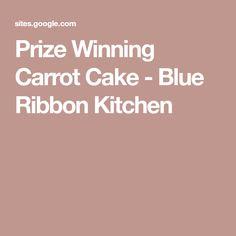Prize Winning Carrot Cake - Blue Ribbon Kitchen Homemade Carrot Cake, Best Carrot Cake, Cake Recipes, Dessert Recipes, Desserts, Carrots N Cake, Chocolate Brownie Cake, Peanut Butter Cookie Recipe, Win Prizes