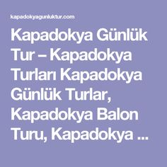 Kapadokya Günlük Tur – Kapadokya Turları Kapadokya Günlük Turlar, Kapadokya Balon Turu, Kapadokya Balon Turu Fiyatları ve Kapadokya hakkında herşey.   Kapadokya At Turu (2 Saat) - Kapadokya Günlük Tur - Kapadokya Turları