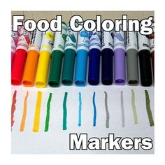 Make your own food Coloring Markers