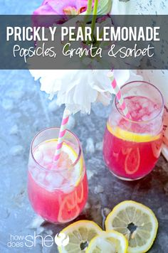Prickly Pear Lemonade, Popsicles, Granita howdoesshe.com #lemonade #homemadelemonade