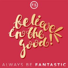 Believe in the good: Good People ✔ Good Times ✔ Good Hair ✔ #GivingTuesday #FantasticSams #Quotes