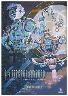 """""""Le Visionarium"""" Disneyland Paris attraction poster for Time Keeper - perfect Steampunk art! Disneyland Paris Attractions, Hello Disneyland, Disneyland Secrets, Disneyland Resort, Art Disney, Disney Land, Disney Parks, Disney Worlds, Disney Theme"""