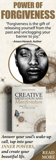 Creative Meditation and Manifestation: Using Your Innate 21 Powers to Create Your Life by Amara Honeck