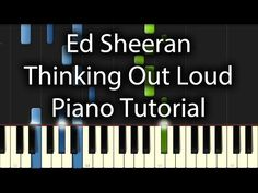 Ed Sheeran - Thinking Out Loud Tutorial (How To Play On Piano) - YouTube