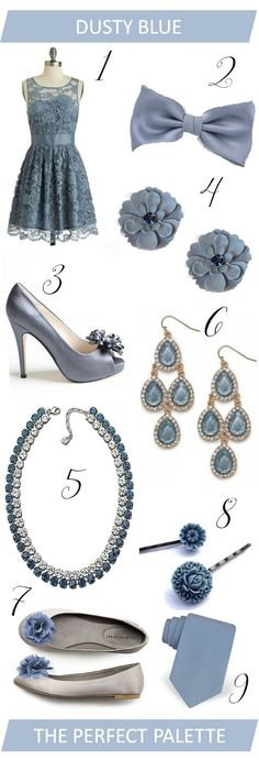ahhhh . . . .Dusty Blue - LOVE this color!  The Perfect Palette: {Wedding Wardrobe}: