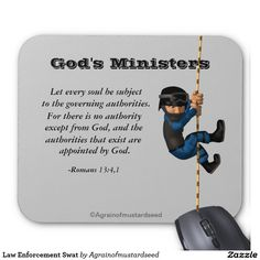 Law Enforcement Swat Mouse Pad|Shop hundreds of Bible Quote Inspirational gifts and products| Look for daily promos| Shop here now! http://www.zazzle.com/agrainofmustardseed