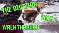The Division Walkthrough - Part 2 - Dog Poo (PS4 Gameplay)