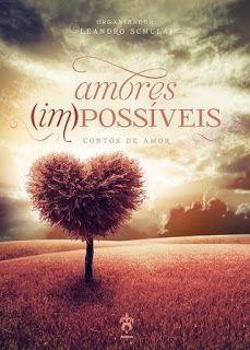 Capa do livro Amores Impossíveis, contos de amor Andross Editora