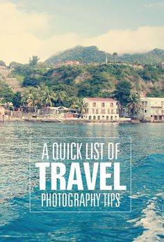 Quick tips on taking fabulous #travel photos! #photography #tips