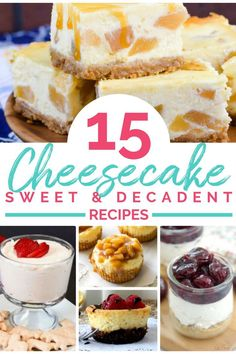 We've gathered some delicious recipes for this cheesecake recipe roundup, including no bake cheesecake recipes, keto cheesecake recipes, and more! With over 15 varieties there's sure to be something on this list you'll love!  #cheesecake #cheesecakerecipes #nobakecheesecake #cheesecakebars #dessertrecipes