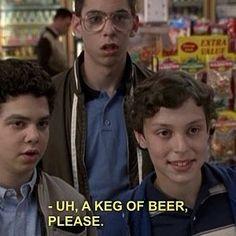 Sam Neal Bill Freaks and Geeks Keg of Beer please