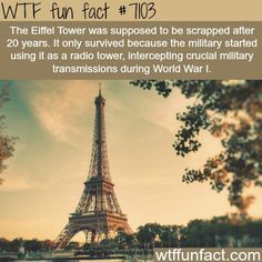 The Eiffel Tower - And now its a historical & cultural landmark recognized worldwide.