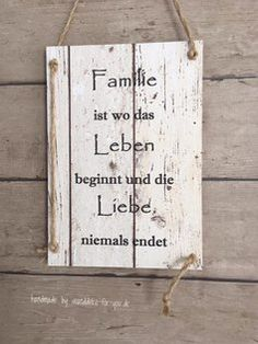 Familie ist wo Leben beginnt....