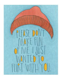 Life Aquatic Quote Print