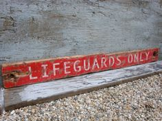 Rustic Distressed Lifeguards Only Nautical Beach Wood Sign by TheUnpolishedBarn, $69.99