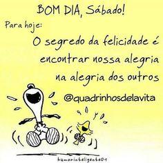 Compartilhe a sua alegria e o seu #bomdia! =) - Gostou e ainda não nos segue? SIGA @quadrinhosdelavita ...