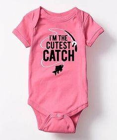 Look what I found on #zulily! Raspberry 'I'm The Cutest Catch' Bodysuit - Infant #zulilyfinds