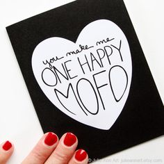 Valentine Card. Funny Valentine. One Happy Mofo. by JulieAnnArt, $4.00