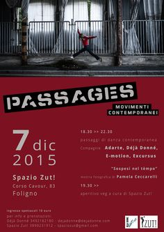 PASSAGES – Movimenti Contemporanei,  La compagnia internazionale di danza contemporanea Déjà Donné presenta PASSAGES – Movimenti Contemporanei serata dedicata alla danza contempo...