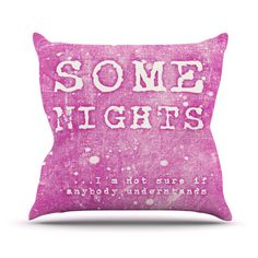 "Monika Strigel ""Some Nights"" Throw Pillow"