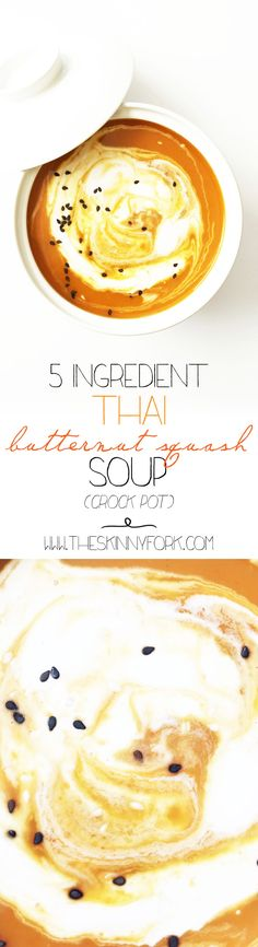 This 5 Ingredient Thai Butternut Squash Soup (Crock Pot) is super light with less than 200 calories in a serving and couldn't be any more easy to make! Another vegan/plant based meal option. TheSkinnyFork.com