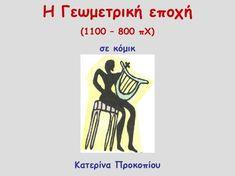 Γωμετρική εποχή σε κόμικ / Geometric Period in comic Greek History, Greek Mythology, Teaching, Education, School, Taxi, Modern, Trendy Tree, Onderwijs