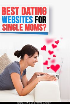 Free single moms dating sites