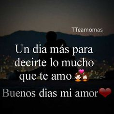Morning Love Quotes, Good Morning My Love, Good Morning Messages, Love Messages, Night Quotes, Sexy Love Quotes, Romantic Love Quotes, Romantic Couples, Spanish Quotes Love