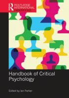 Handbook of critical psychology / edited by Ian Parker